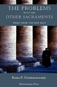 Problems with the New Sacraments